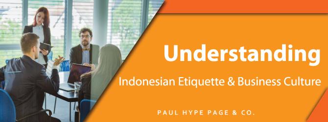 Indonesian Etiquette & Business Culture
