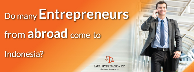 Do Entrepreneurs from abroad come to Indonesia