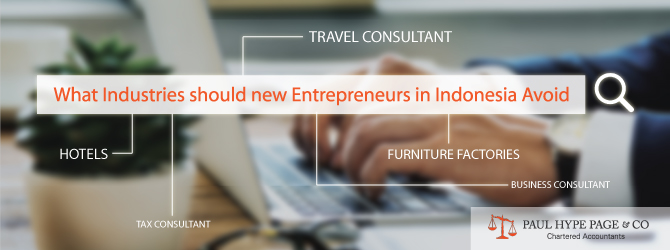 Industries that new Entrepreneurs in Indonesia should Avoid