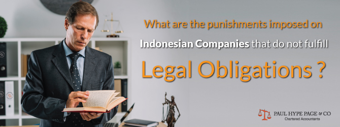 Punishments imposed on Indonesian Companies that do not fulfill Legal Obligations