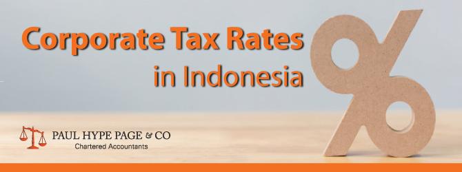 Indonesia Corporate Tax Rates