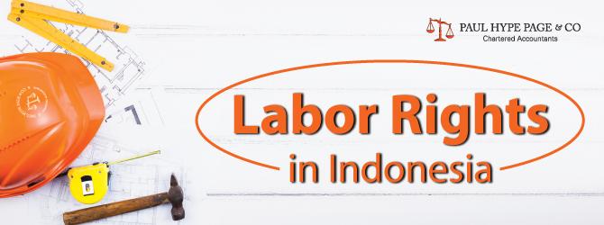 Indonesia 's Labor Rights