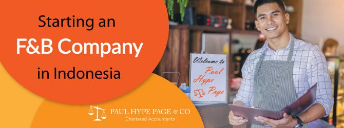 Starting an F&B Company in ID